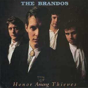 The Brandos- Honor Among Thieves- 1987-