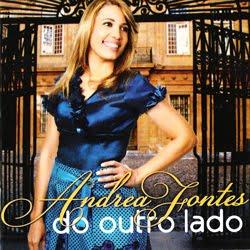 Andrea Fontes – Do Outro Lado 2012