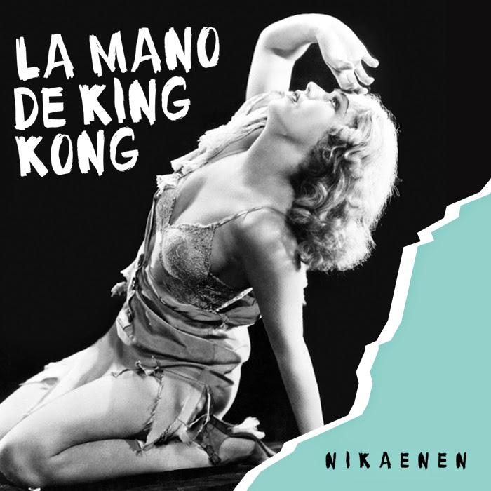 Portada La mano de King Kong, Nikaenen