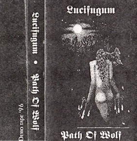 Lucifugum - Path of Wolf 1996