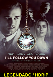 Assistir I ll Follow You Down Legendado 2014