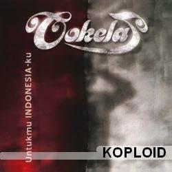 Cokelat - Untukmu Indonesiaku (Album Kemerdekaan Indonesia)