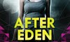 https://www.goodreads.com/book/show/12275873-after-eden
