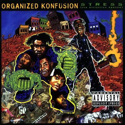 ORGANIZED KONFUSION - STRESS [THE EXTINCTION AGENDA] (1994)