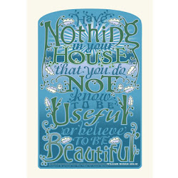 I couldn't agree more, William Morris...