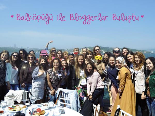 Balköpüğü ile Bloggerlar Buluştu!