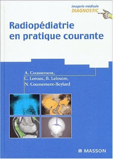 Radiopédiatrie en pratique courante
