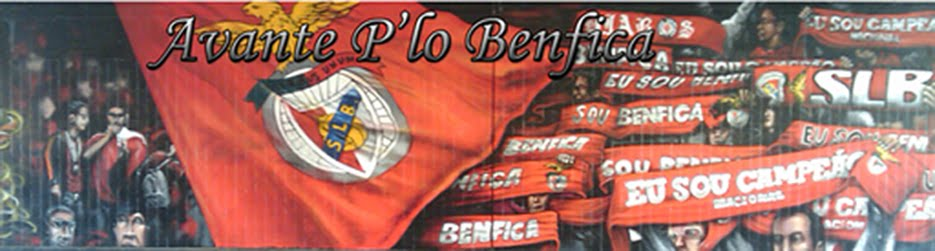 Avante P&#39;lo Benfica