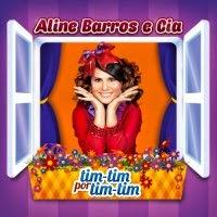 Aline Barros e Cia – Tim-Tim Por Tim-Tim - CD completo onlin