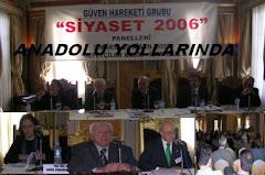 Güven Hareketi Grubu-Siyaset Paneli : 13 Nisan 2006, Sepetçiler Kasrı/İstanbul