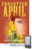 Our Kindle eBook of the Day is a story of loss, love, survival, and redemption: Robyn Bradley's FORGOTTEN APRIL – 4.8 stars from 12 straight rave reviews, just 99 cents on Kindle, and here's a free sample!