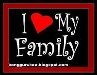 my family, i love my family, kang guru, cinta keluarga