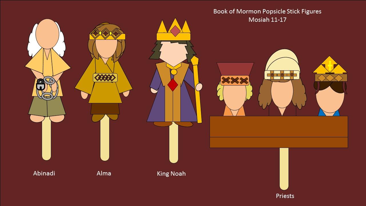 Abinadi Alma King Noah And Priests Popsicle Stick Figures Mosiah 11 17