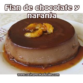 Postres y helados,  receta flan de chocolate y naranja ,  receta postres fáciles, chocolate , naranja