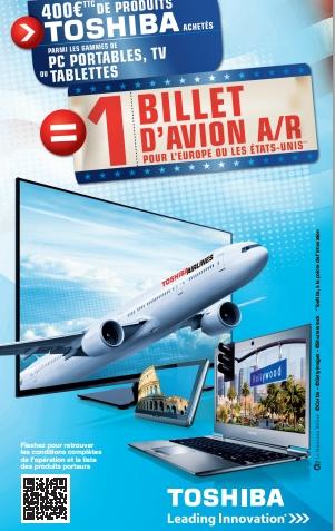 BON PLAN: 400€ de produits Toshiba achetés = 1 billet d'avion A/R offert pour l'Europe et les Etats-Unis