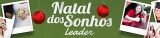 """Promoção """"Natal dos Sonhos Leader"""""""