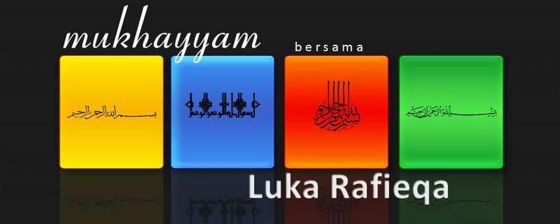 Mukhayyam Bersama Luka Rafieqa