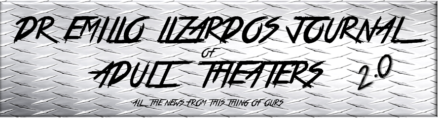 Dr. Emilio Lizardo's Journal of Adult Theaters