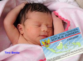 Bayi Anak Akan Mempunyai KTP Mulai Tahun 2016