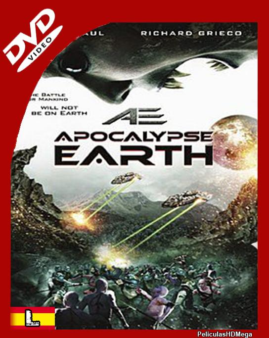 AE: Apocalypse Earth (2013) DVDrip Español Latino