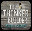 http://thethinkerbuilder.blogspot.com/