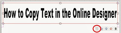 Copying Text in the Online Designer