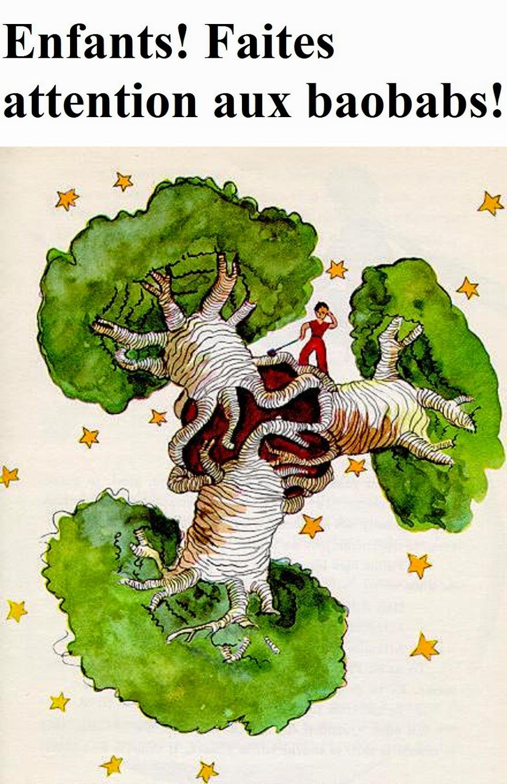 Antoine de Saint Exupery: Baobab.