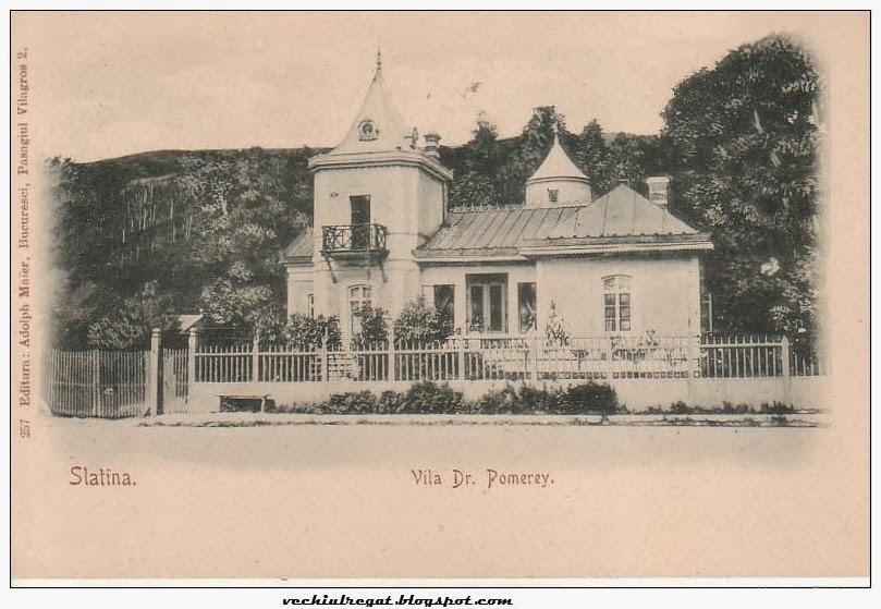 Vila Dr. Pomerey din Slatina de altadata