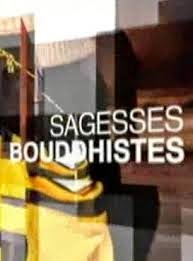 "émission ""Sagesses bouddhistes"""