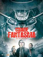 Download Cidade Fantasma Dual Áudio DVDRip AVI + Legenda (Torrent)