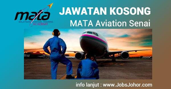 Jawatan kosong MATA Aviation in Senai Johor - 31 Januari 2016