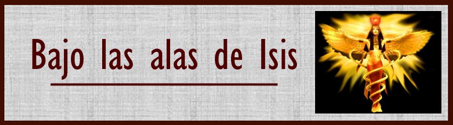 Bajo las alas de Isis