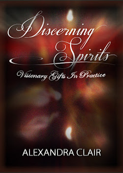 DISCERNING SPIRITS: Visionary Gifts in Practice NEW BOOK / May 2013