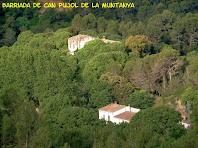 El conjunt de la masia i barriada de Can Pujol de la Muntanya