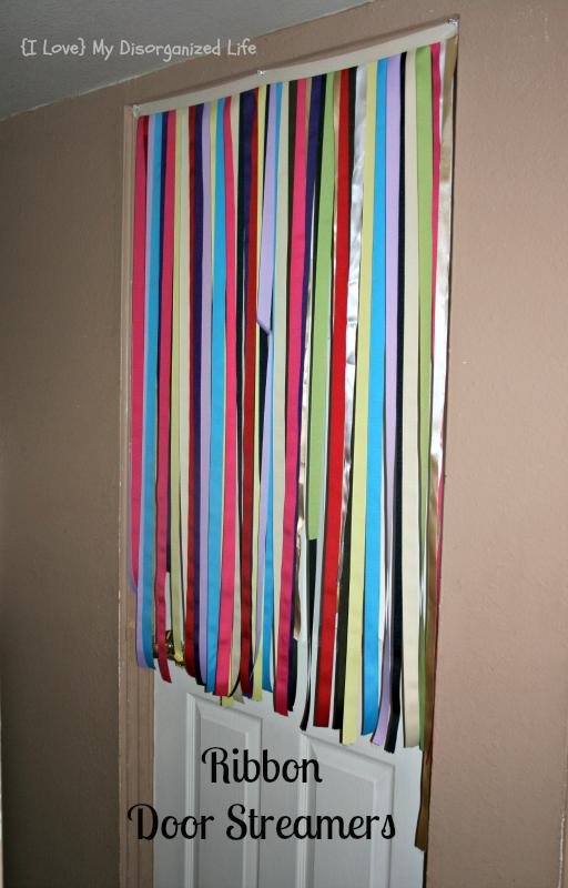 Ribbon Door Streamers I Love My Disorganized Life