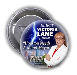 VICTORIA A. LANE IS ASKING FOR YOUR VOTE AND SUPPORT IN THE 2015 RACE FOR CITY OF HOUSTON MAYOR