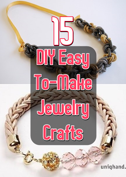 15 DIY Easy To Make Jewelry Crafts