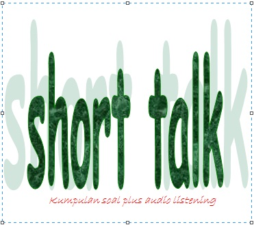 "Home » short talk-monolog » Listening Test ""Short Talk - Monologue"""