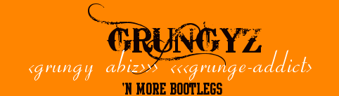 GRUNGYZ - Grungy Abiz