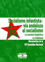 "Libro ""Socialismo infantista: vía andaluza al socialismo"" vol. I"