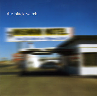 The Black Watch - The King of Good Intentions - 1999