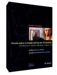 Ensaio sobre a criação teórica em Psicanálise, de Fábio Landa