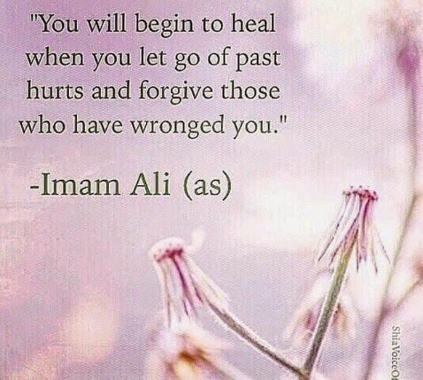 You will begin to heal when you let go of of past hurts and forgive those who have wronged you.