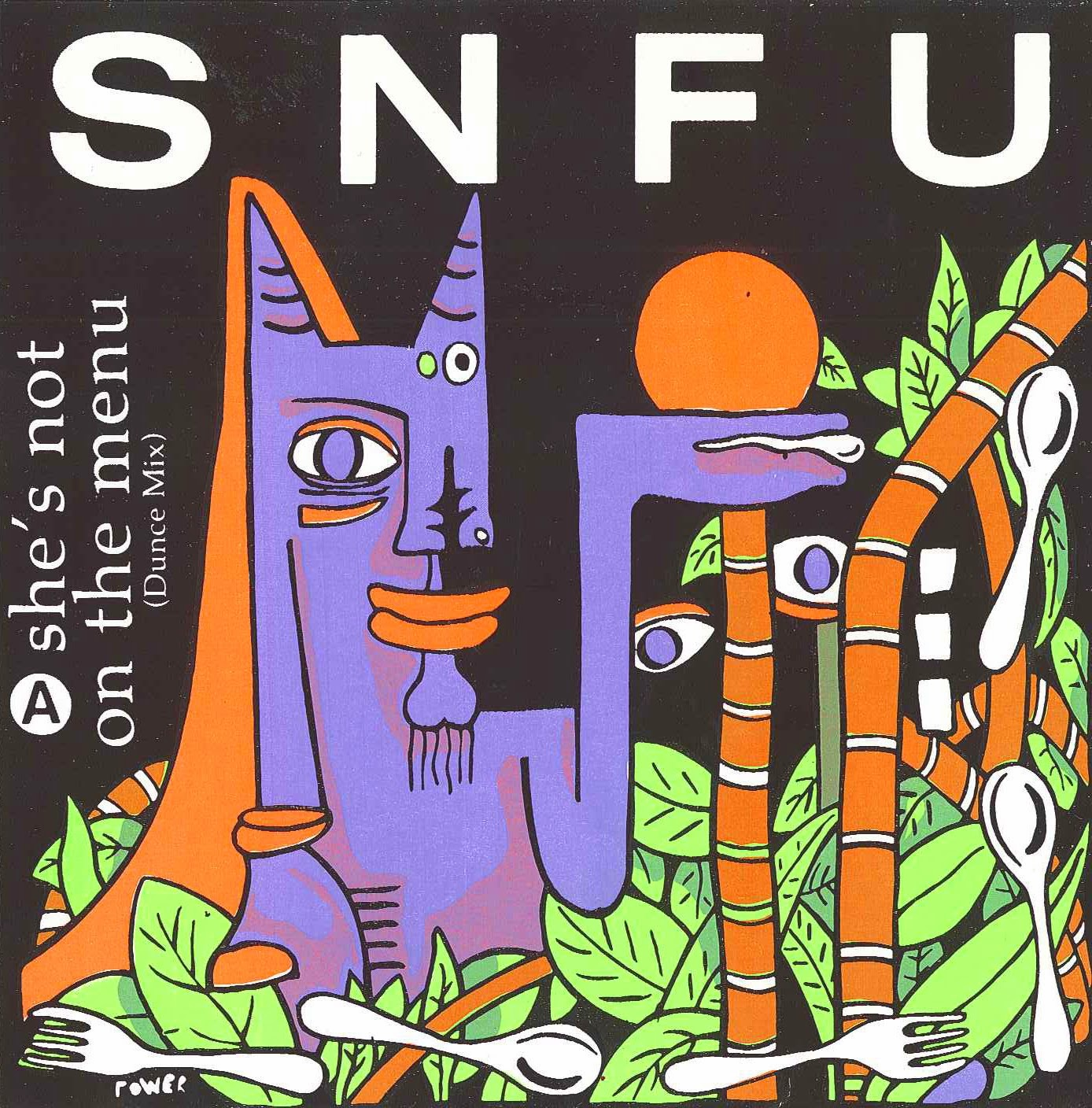 SNFU - She's Not On The Menu (Dunce Mix) / Life Of A Bag Lady