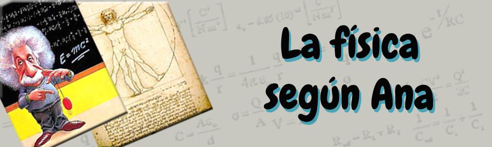 La Física según Ana