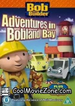 Bob the Builder Adventures in Bobland Bay (2009)