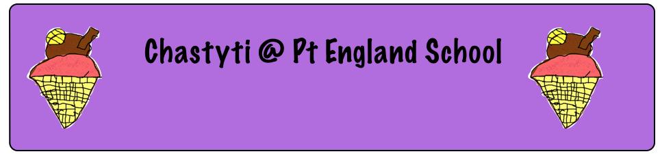 Chastyti @ Pt England School