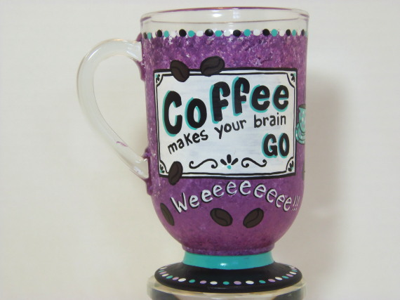 Custom Painted Coffee Saying Coffee Mug