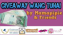 Giveaway Wang Tunai RM1000 by Mamapipie & Friends
