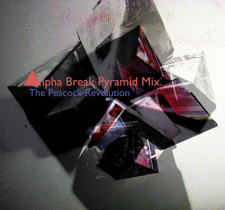 "coming soon>>>>>>the new mix ""Alpha Break Pyramid Mix"""